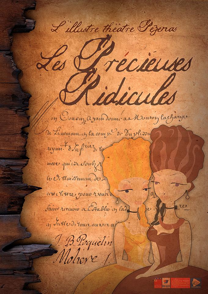 Les précieuses ridicules, de Molière à L'illustre Théâtre de Pézenas.